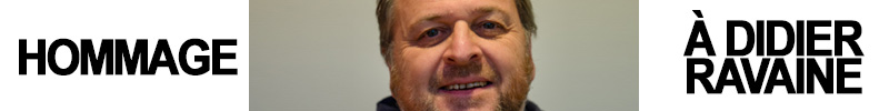 Hommage à Didier Ravaine
